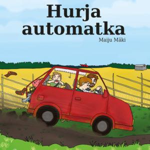 Hurja aumatka -kirjan kansikuva, jossa ajetaan kovaa punaisella autolla.